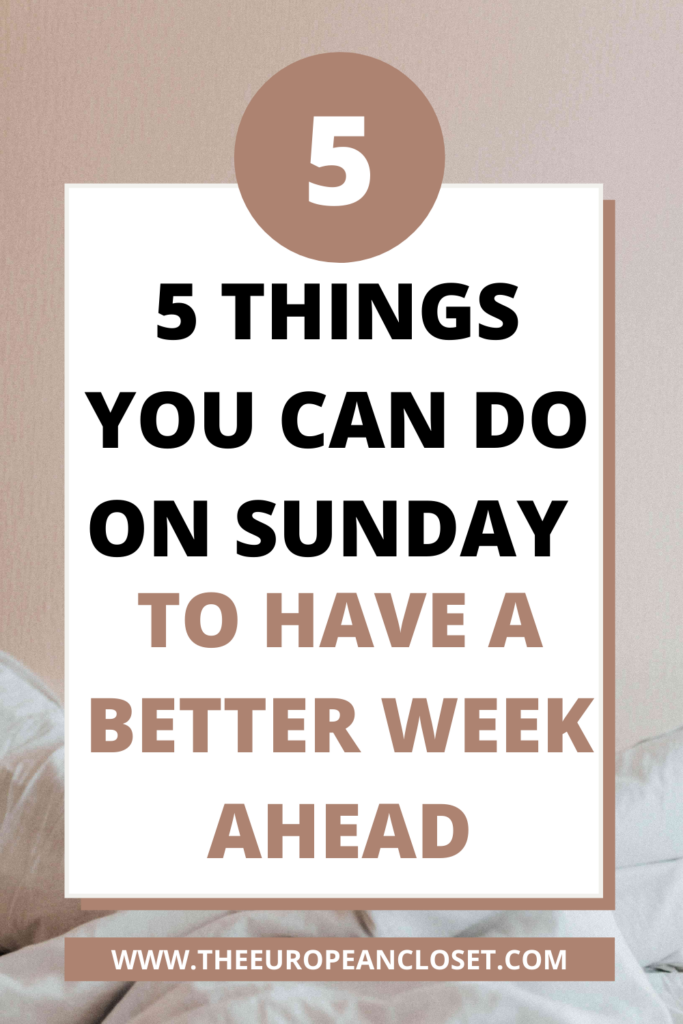 Sunday is supposed to be a day to relax but end up thinking about all the stuff you have to do next week. Here are 5 things to so on Sundays