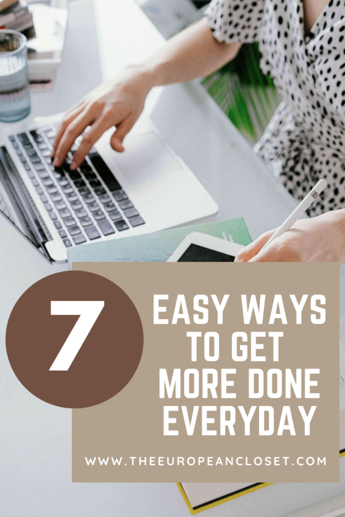 How often did we think we were being productive but we weren't? Today, I've gathered 7 things you can do to actually get more done everyday