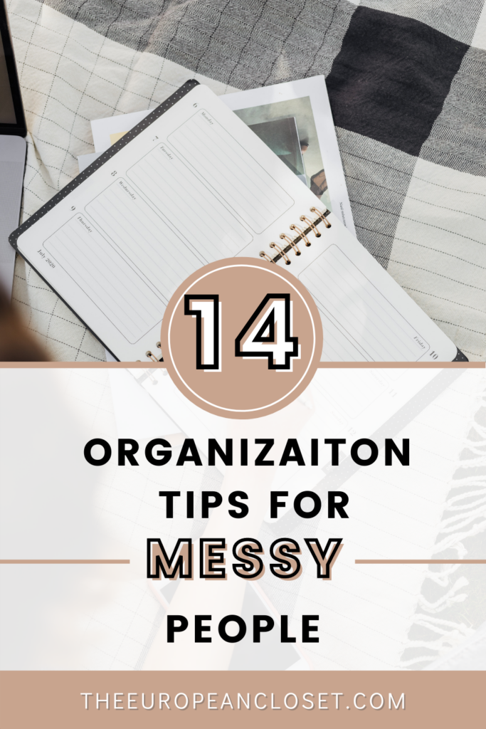If you are one of those people who want to organize your space but don't know how here are the easiest organization tips for messy people.