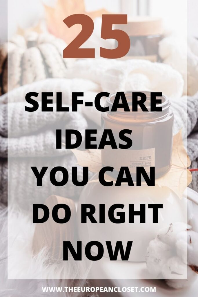 elf-care is different for every person. Some people think of spa days as a self-care idea, others think if cleaning as a self-care idea. Self-care isn't a one-way track, it's doing what makes you feel good