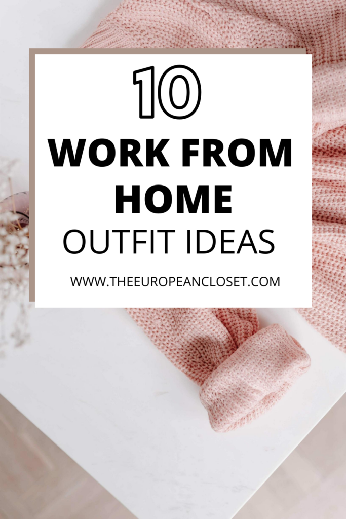If you're working from home right now, here are 10 outfit ideas you can easily recreate right now! #workformhome #outfitideas