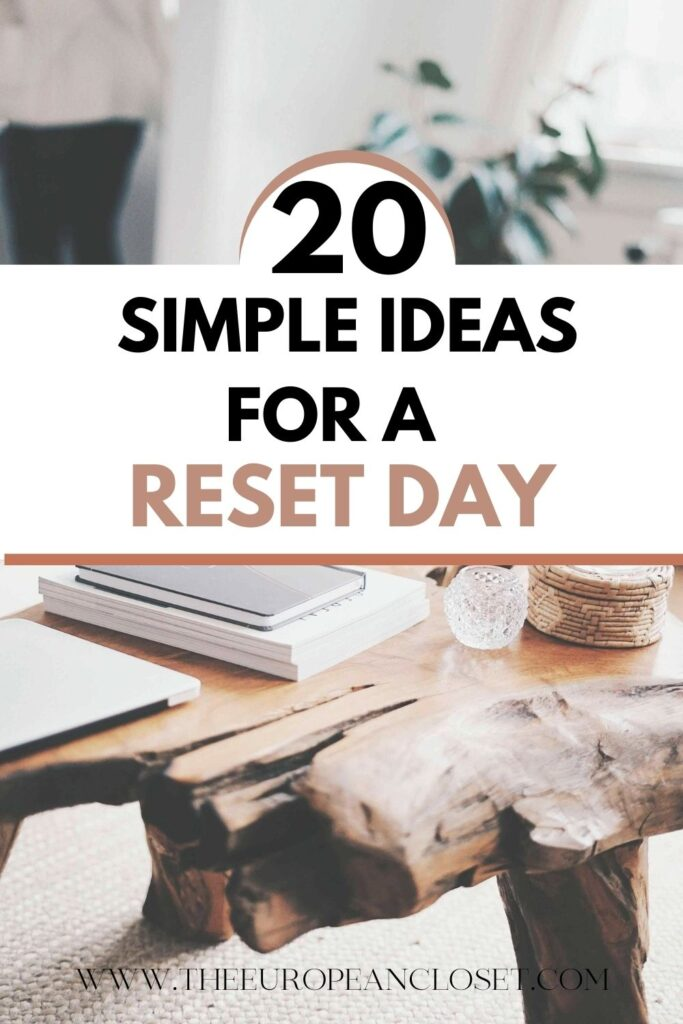 Reset day. Sound fancy, right? A reset day is nothing more than a day where you get to tie up all loose ends around your life.