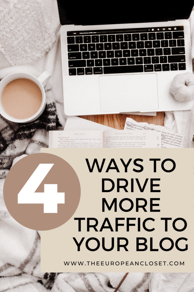 There are a ton of strategies you can experiment on your website in order to drive more traffic to your blog, but today I'll be talking about the 4 strategies that have worked for me time and time again.