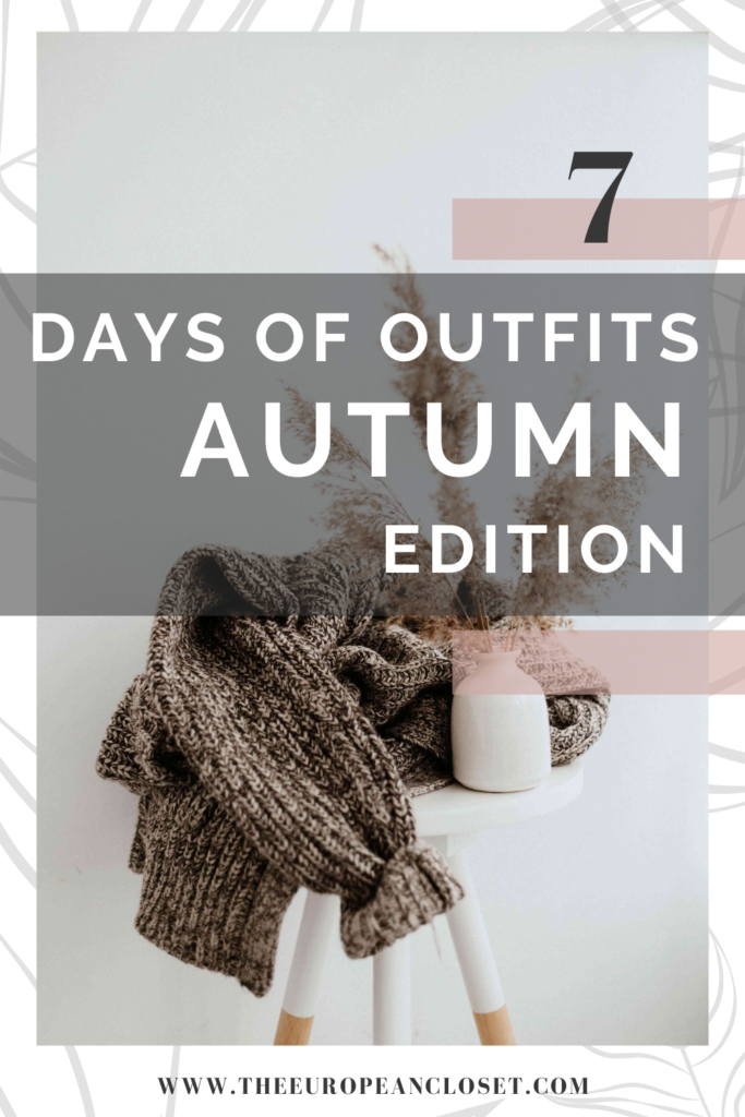 "Today's ""7 Days of Outfits"" is all about Autumn! I'll be showing you 7 autumn outfits ideas for each day of the week."