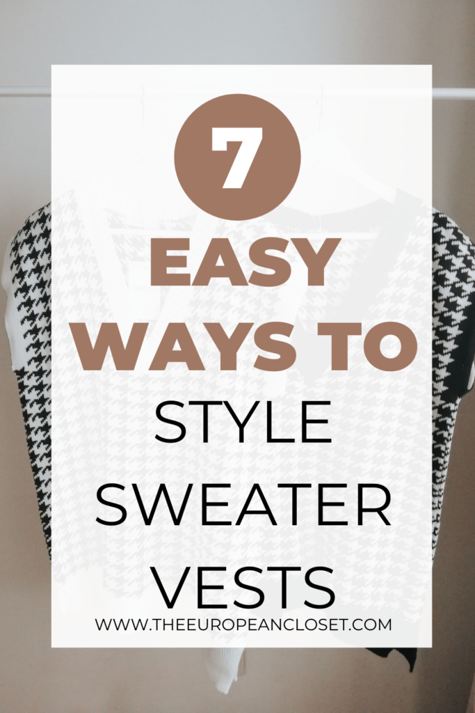 7 ways to style sweater vests -Pinterest Graphic