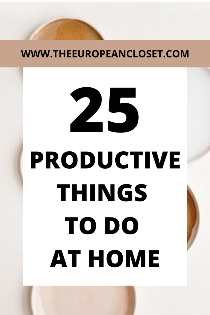 In today's post I've compiled a list of 25 productive things you can do while you're at home so you won't get bored.