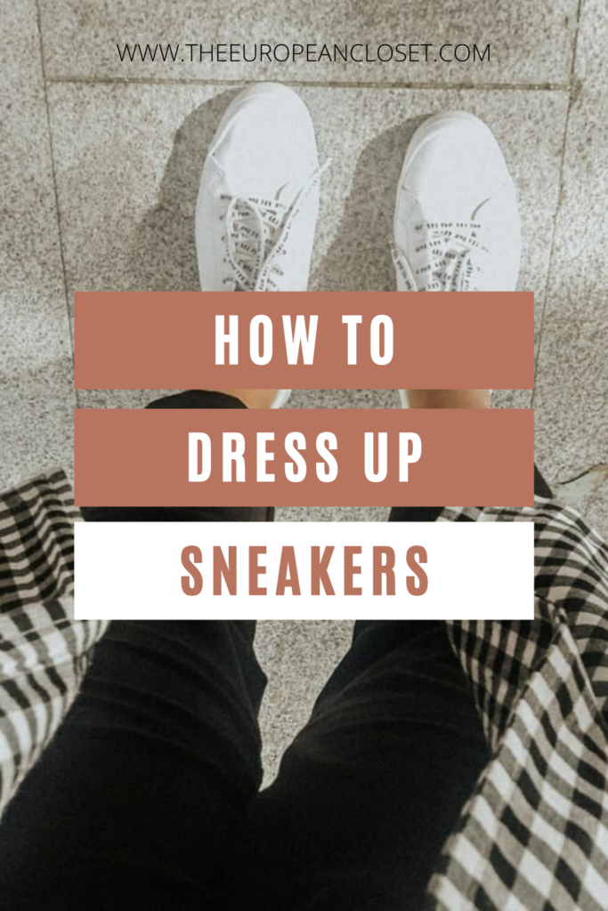Sneakers are easy to style but there are certain times where we want to look a bit fancier. Here's how to dress up sneakers.