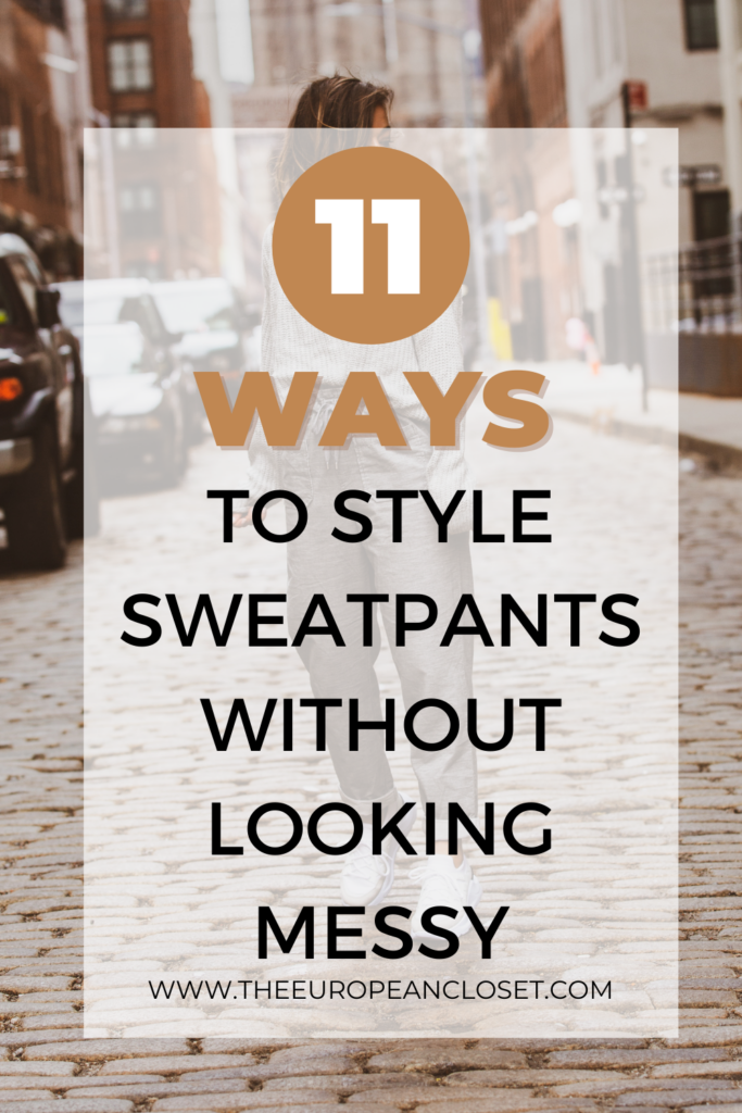 Do you want to learn how to style sweatpants without looking like a mess? If the answer is yes, you've come to the right place.
