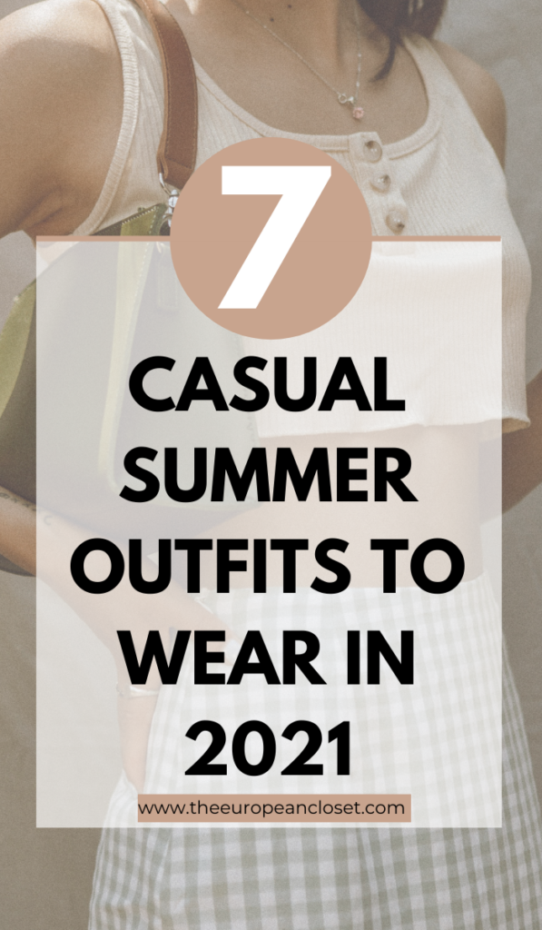 In this post, I am sharing with you 7 casual summer outfits that are perfect to wear during those super hot days you don't know what to wear